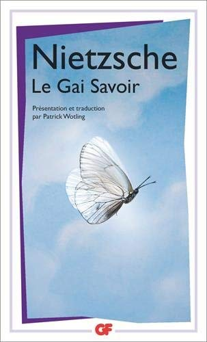 Le gai savoir by Friedrich Nietzsche(2007-03-27)