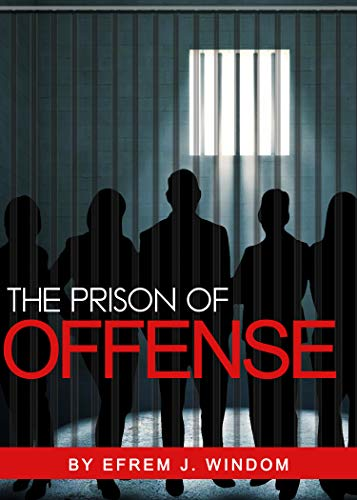 The Prison of Offense (English Edition)