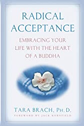 60: Book Review: Radical Acceptance By Tara Brach, Ph.D. 2