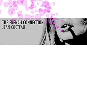 The French Connection: Jean Cocteau