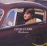 Songtexte von Gene Clark - Roadmaster