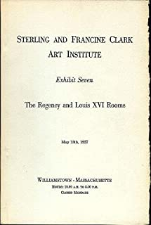 Sterling and Francine Clark Art Institute Exhibit Seven: The Regency and Louis XVI Rooms, May 18th, 1957, Williamstown, Massachusetts