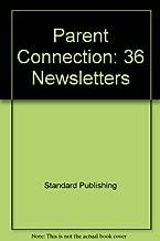Parent Connection: 36 Newsletters