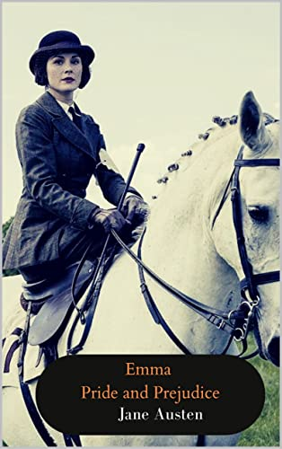 Jane Austen: Emma & Pride and Prejudice (English Edition)