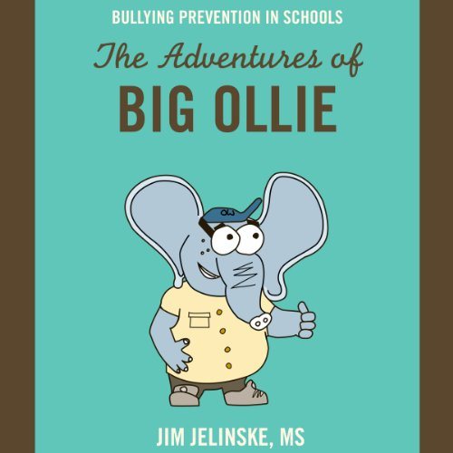 Bullying Prevention in Schools     The Adventures of Big Ollie              By:                                                                                                                                 Jim Jelinske                               Narrated by:                                                                                                                                 Michael Butler Murray                      Length: 1 hr and 25 mins     Not rated yet     Overall 0.0