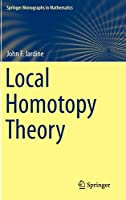 Local Homotopy Theory (Springer Monographs in Mathematics)