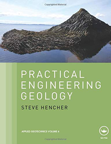 Practical Engineering Geology (Applied Geotechnics)