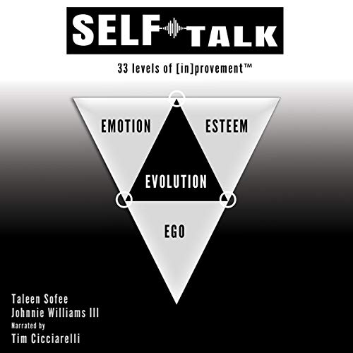 Self Talk: 33 Levels of [In]provement Audiobook By Johnnie Williams III, Taleen Sofee cover art