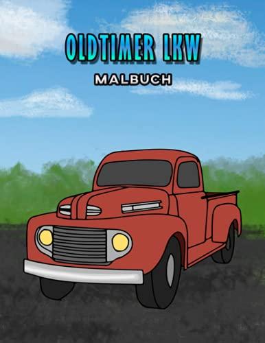 Oldtimer LKW Malbuch