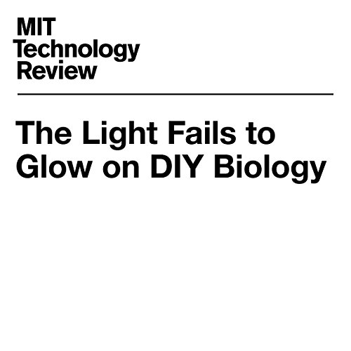 The Light Fails to Glow on DIY Biology cover art