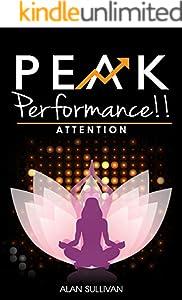 Peak Performance!!: Attention