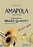 Amapola - Brass Quintet - set of parts (English Edition)