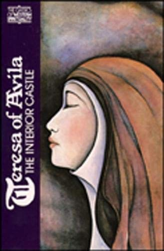 Teresa of Avila: Interior Castle (Classics of Western Spirituality)