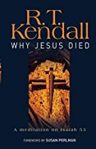 Why Jesus Died: A Meditation on Isaiah 53