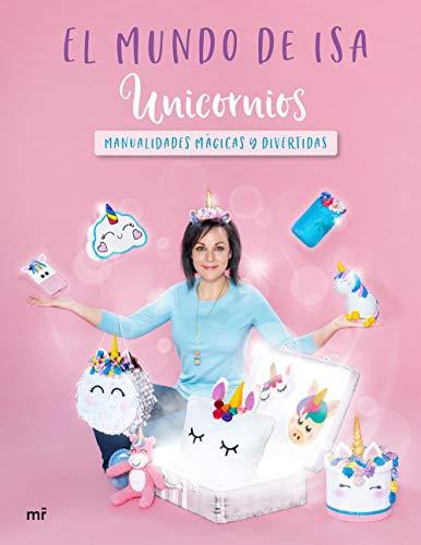Unicornios: Manualidades mágicas y divertidas