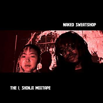 Episode 002: The I, Shinji Mixtape