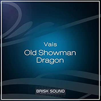 Old Showman / Dragon