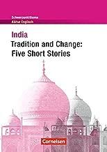 Schwerpunktthema Abitur Englisch - Sekundarstufe II: India - Tradition and Change: Five Short Stories: Textheft