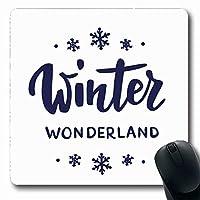 マウスパッドテキストクォーツウィンターワンダーランド手描きレターブラシ休日クリスマススノーフレークスノークリスマスブラック長方形滑り止めゲーミングマウスパッドゴム長方形マット 18x22cm