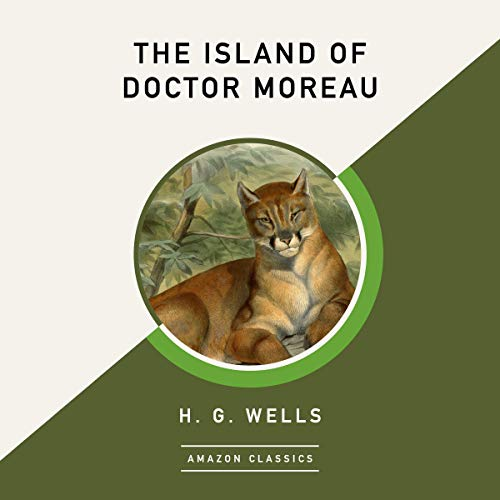 Page de couverture de The Island of Doctor Moreau (AmazonClassics Edition)