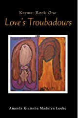 Love's Troubadours: Karma: Book One Paperback
