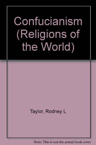 Confucianism (Religions of the World (Chelsea House Paperback))