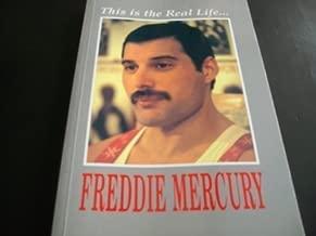 Freddie Mercury: This Is the Real Life