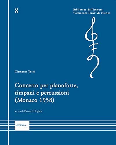 Concerto per pianoforte, timpani e percussioni (Monaco 1958)