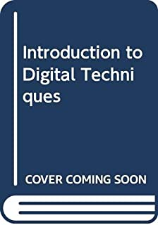 Introduction to digital techniques (Electronic technology series)