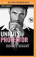Unruly Protector (Hero Club)