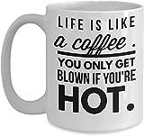 Keyboard cover Divertidos regalos para mujeres hombres sarcasmo divertido café blanco taza 'La vida es como un café, el hombre solo sopla cuando es caliente