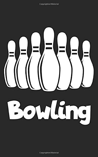 Bowling: Notebook for bowling with lines and 120 pages. Perfect as a gift.