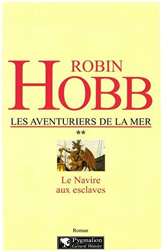 Les Aventuriers de la Mer (Tome 2) - Le navire aux esclaves