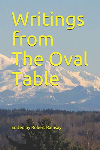 Writings from The Oval Table