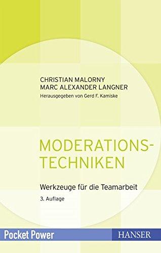 Moderationstechniken: Werkzeuge für die Teamarbeit (Pocket Power)