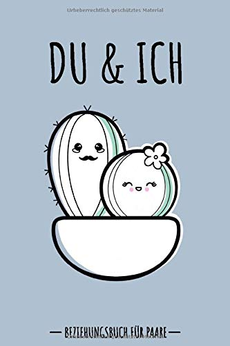 Du & Ich Beziehungsbuch: Erinnerungsbuch für Paare. Kreative Liebeserklärung zum Verschenken. Paarbuch zum Ausfüllen. Besondere, originelle ... Buch für Paare & Verliebte. 110 Seiten / 9x6