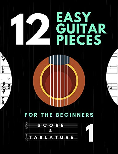 12 Easy Guitar Pieces – Classic, Popular Song In Standard Notation, Tablature and Chords for Beginners: TAB and Scores with short description and Chord Chart, Ukulele Strum, Music Gift, Black Cover
