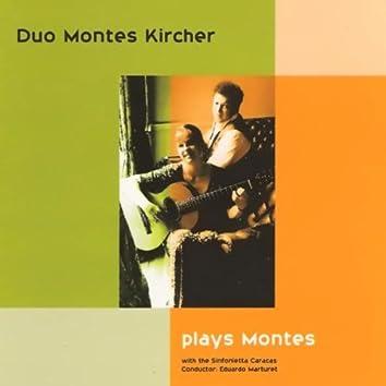 Duo Montes Kircher Plays Montes