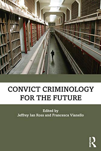 Convict Criminology for the Future (English Edition)