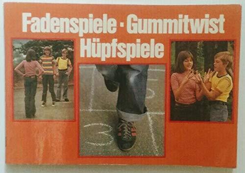 Fadenspiele- Gummitwist- Hüpfspiele.