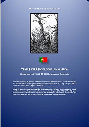 Ensaio sobre «O ASNO DE OURO», um conto de Apuleio (TEMAS DE PSICOLOGIA ANALÍTICA Livro 5)