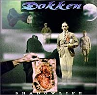 Shadow Life by Dokken