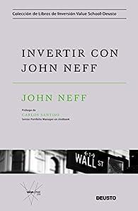Invertir con John Neff par John Neff