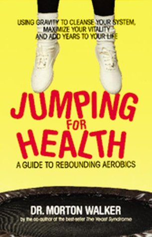 Jumping for Health: A Guide to Rebounding Aerobics