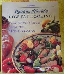 Prevention's Quick and Healthy Low-Fat Cooking: Featuring Healthy Cuisines from the Mediterranean