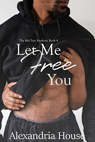 Let Me Free You (McClain Brothers)
