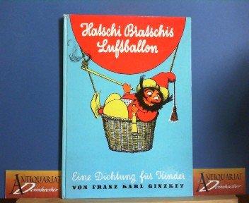 Hatschi Bratschis Luftballon - Eine Dichtung für Kinder.