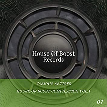 House Of Boost Compilation Vol.1