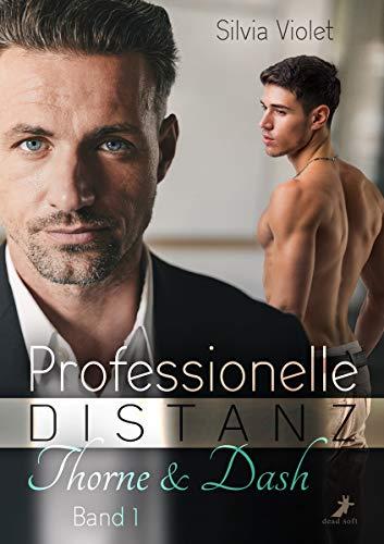 Professionelle Distanz: Thorne & Dash