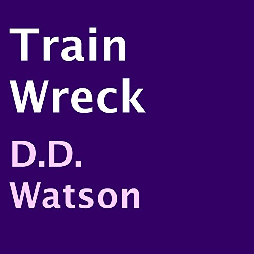 Train Wreck audiobook cover art